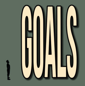 Large goals can be challenging